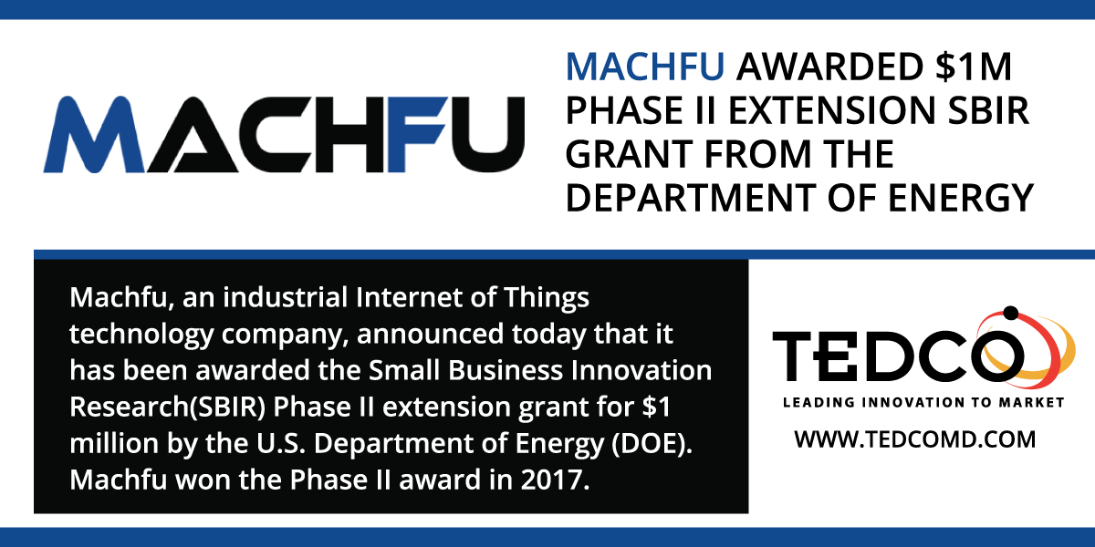 Machfu, an industrial Internet of Things technology company, announced today that it has been awarded the Small Business Innovation Research(SBIR) Phase II extension grant for $1 million by the U.S. Department of Energy (DOE).