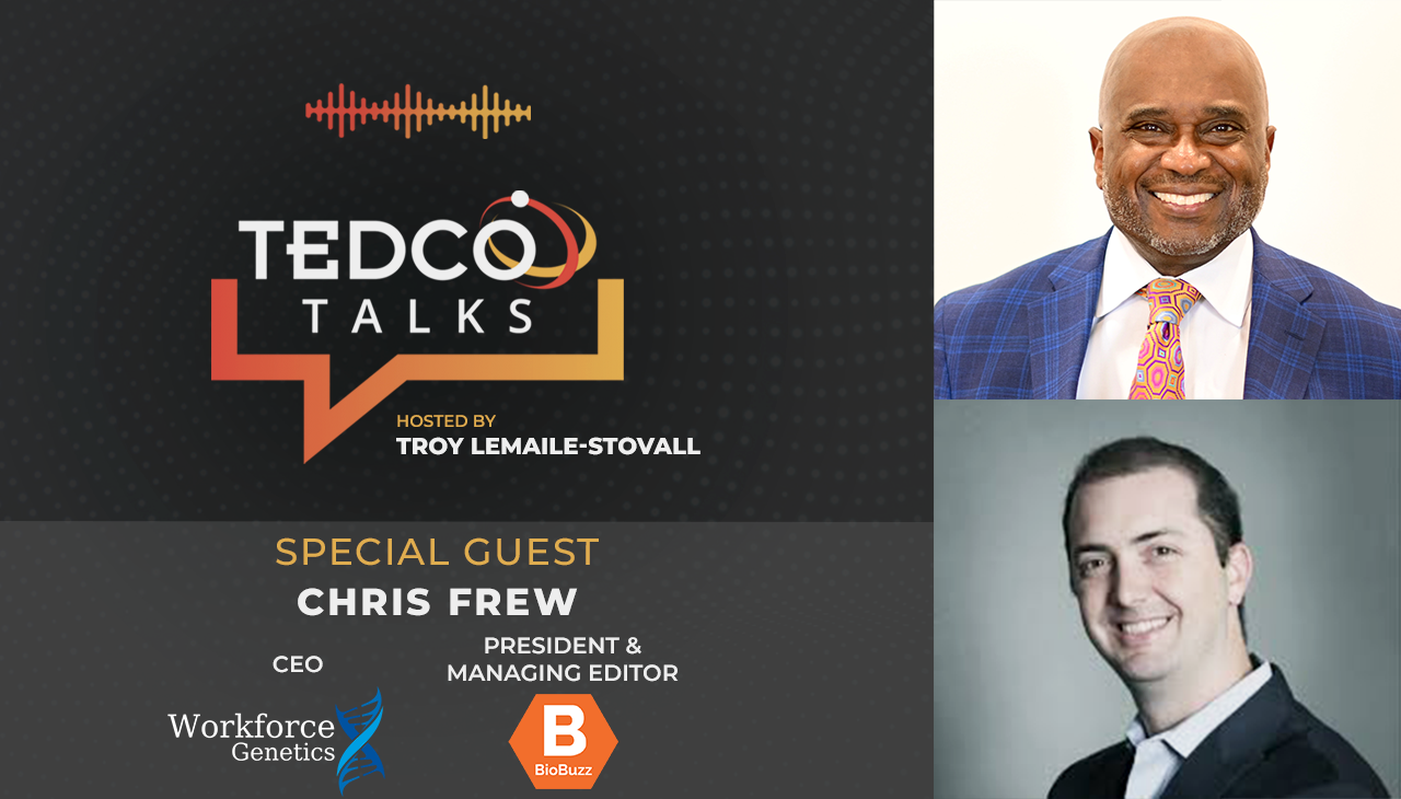 TEDCO Talks: Troy LeMaile-Stovall with Chris Frew, BioBuzz and Workforce Genetics