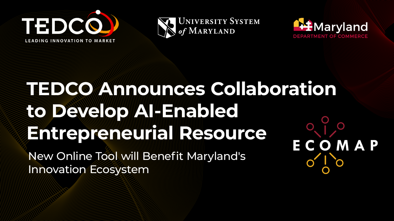 TEDCO Announces Collaboration to Develop AI-Enabled Entrepreneurial Resource